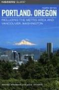Insiders' Guide To Portland Oregon