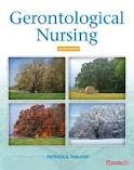 Gerontological Nursing: The Essential Guide to Clinical Practice 2nd (second) edition