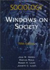 Sociology : Windows on Society, , 1891487086
