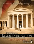 Building a Democratic Nation : A History of the United States 1877 to Present, Montgomery, William and Tijerina, Andres, 1465201564