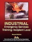 Industrial Emergency Services Training : Incipient Level, , 0879392266