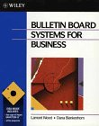 Bulletin Board Systems for Business, Lamont Wood and Dana Blankenhorn, 0471553484