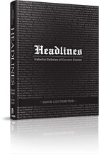 World events are catalysts for all sorts of change. Headlines: Halachic Debates of Current Events is a halachic analysis of some of the most notable issues in current events. With its remarkable array of Torah sources, Dovid Lichtenstein's book will ...
