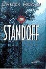 The Standoff, Chuck Hogan, 0385477163