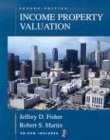 Income Property Valuation, Jeffrey D. Fisher and Robert S. Martin, 079316804X