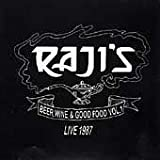 Live At Raji's - Beer Wine & Good Food Volume 1 - Live 1987