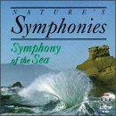Nature's Symphonies: Symphony of the Sea