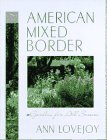 The American Mixed Border, Ann Lovejoy, 0025755803