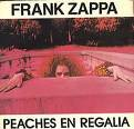 Peaches En Regalia (3 inch CD single) (Frank Zappa Hot Rats)