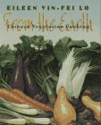 From the Earth: Chinese Vegetarian Cooking by Eileen Yin-Fei Lo