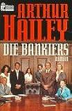 Die Bankiers. Roman