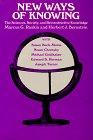 New Ways of Knowing, Marcus G. Raskin, Herbert J. Bernstein, 0847674630