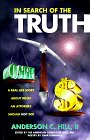 "In Search of the Truth: A Real Life Story about What an Attorney Should ""Not"" Do!"