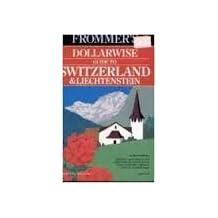 Switzerland and Liechtenstein 1992-93 (Frommer's Comprehensive Travel Guides) by Haggart (1991) Paperback