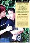 Claves para Padres Con Hijos Adolescentes, Don H. Fontenelle, 9507397043