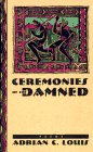 Ceremonies of the Damned, Adrian C. Louis, 0874173027