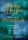 Touched by His Hand, Phillip W. Keller, 0884861562