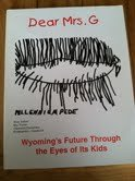 Dear Mrs G: Wyoming's Future Through the Eyes of Its Kids paperback