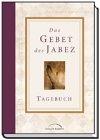 Das Gebet des Jabez, Tagebuch