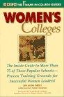 Women's Colleges, Joe A. Adler and Jennifer A. Friedman, 0671867067