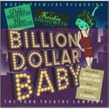 Billion Dollar Baby (Revival Cast)