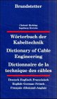 Dictionary of Cable Engineering, C. Richling and I. Drewitz, 3870970723