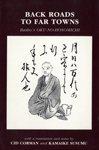 Back Roads to Far Towns: Basho's Oku-No-Hosomichi (ECCO TRAVELS)