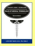 Rules for Medical Terminology, Mack, Lois, 0787228443