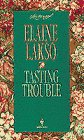 Tasting Trouble, Elaine Lakso, 0553444239