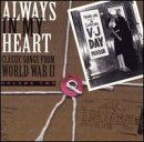 Always In My Heart: Classic Songs from World War 2, Vol. 2