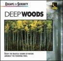 Serenity/Deep Woods