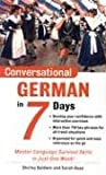 Conversational German in 7 Days, Shirley Baldwin and Sarah Boas, 0071432604