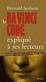Le Da Vinci Code expliqué à ses lecteurs par Bernard Sesboüé