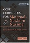 img - for Core Curriculum for Maternal-Newborn Nursing, 2e book / textbook / text book