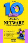 Ten Minute Guide to Netware 3.11, Grimes, Galen A., 1567611273