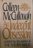 An Indecent Obsession, Colleen McCullough, 0060149205