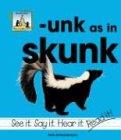 Unk As In Skunk
