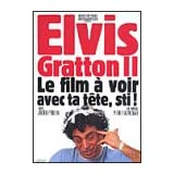 Elvis Gratton II