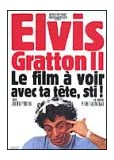 Elvis Gratton II (Version française)