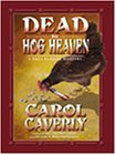 img - for Dead in Hog Heaven: A Thea Barlow Mystery (Thea Barlow Series) book / textbook / text book