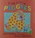 Five Little Piggies, David Lozell Martin, 1564029182