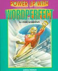 Power up with WordPerfect 6.1 for Windows, Mona French, 156118859X