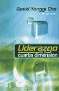 La Cuarta dimensión (Spanish Edition): Pastor David Yonggi Cho ...