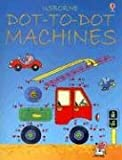 Dot-to-Dot Machines, Karen Bryant-Mole, 0794514952