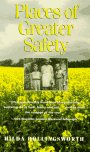 Places of Greater Safety, Hilda Hollingsworth, 0963616110
