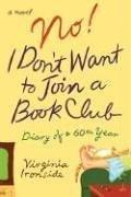 No! I Don't Want to Join a Book Club: Diary of a Sixtieth Year pdf