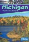Michigan Plants and Animals, Marcia Schonberg, 1403426791