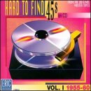Music : Hard To Find 45s On CD: Vol. 1: 1955-60