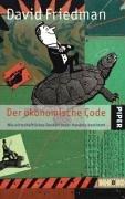 Der ökonomische Code: Wie wirtschaftliches Denken unser Handeln bestimmt