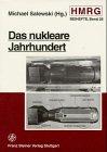Das nukleare Jahrhundert : Eine Zwischenbilanz, Michael Salewski, 3515073213